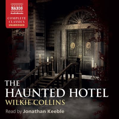 The Haunted Hotel by Wilkie Collins audiobook