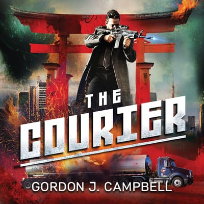 The Courier by Gordon J. Campbell audiobook