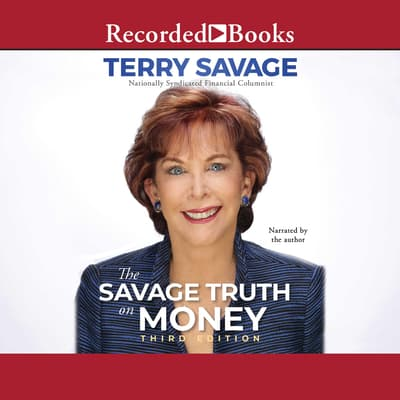 The Savage Truth on Money by Terry Savage audiobook