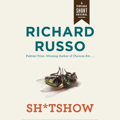 Sh*tshow by Richard Russo audiobook