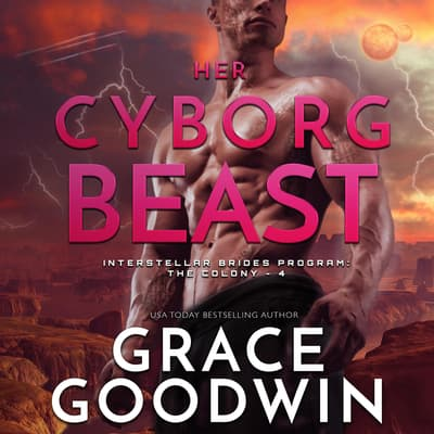 Her Cyborg Beast by Grace Goodwin audiobook