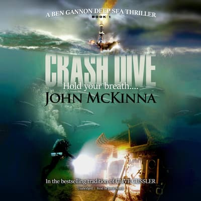 Crash Dive by John McKinna audiobook