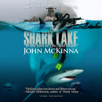 Shark Lake  by John McKinna audiobook
