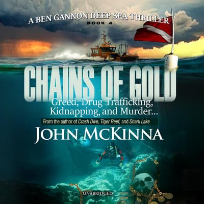 Chains of Gold by John McKinna audiobook