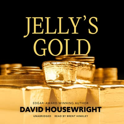 Jelly's Gold by David Housewright audiobook