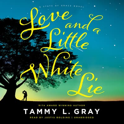 Love and a Little White Lie by Tammy L. Gray audiobook
