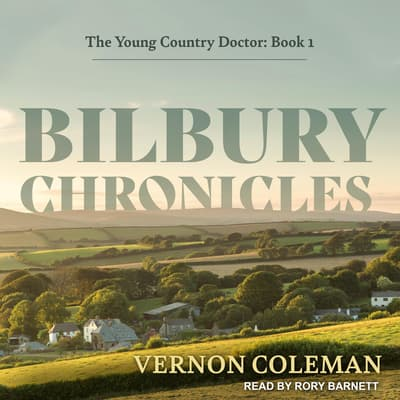Bilbury Chronicles by Vernon Coleman audiobook
