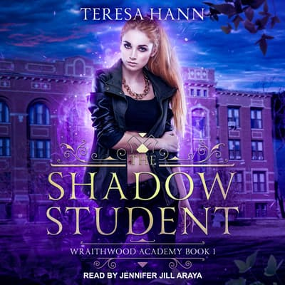 The Shadow Student by Teresa Hann audiobook