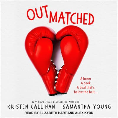 Outmatched by Kristen Callihan audiobook