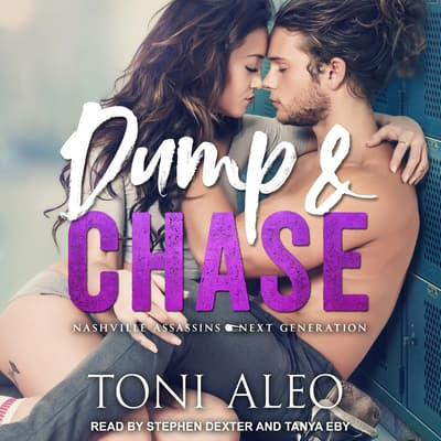 Dump and Chase by Toni Aleo audiobook