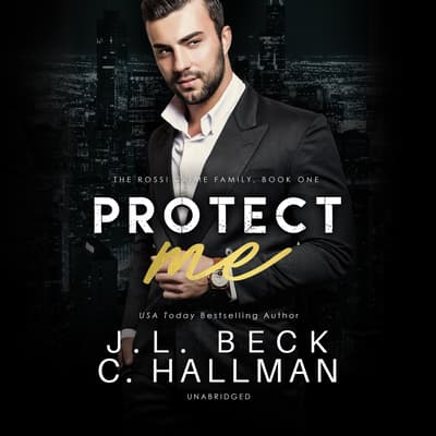 Protect Me by J. L. Beck audiobook
