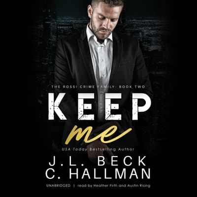 Keep Me by J. L. Beck audiobook
