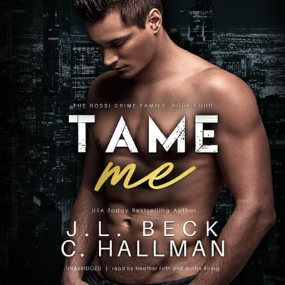 Tame Me by J. L. Beck audiobook