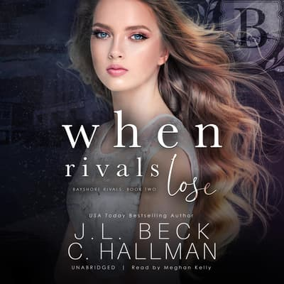 When Rivals Lose by J. L. Beck audiobook