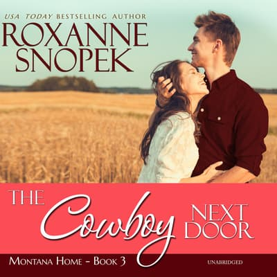 The Cowboy Next Door by Roxanne Snopek audiobook