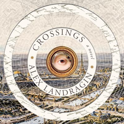 Crossings by Alex Landragin audiobook
