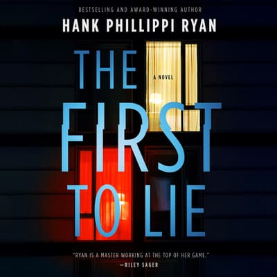 The First to Lie by Hank Phillippi Ryan audiobook