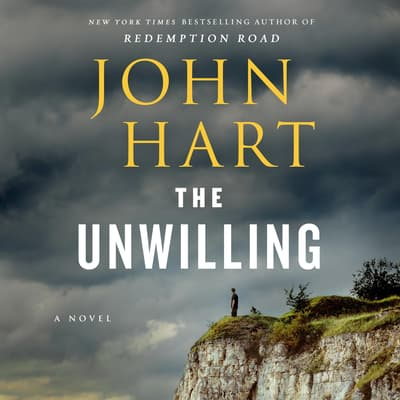 The Unwilling by John Hart audiobook