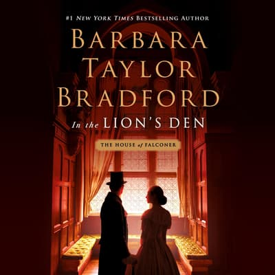 In the Lion's Den by Barbara Taylor Bradford audiobook