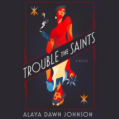 Trouble the Saints by Alaya Dawn Johnson audiobook