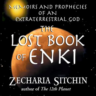 The Lost Book of Enki by Zecharia Sitchin audiobook