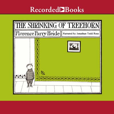 The Shrinking of Treehorn by Florence Parry Heide audiobook