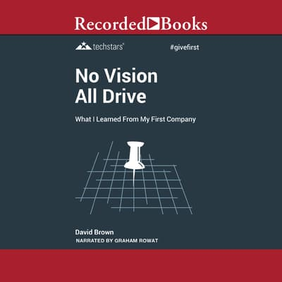 No Vision All Drive by David Brown audiobook