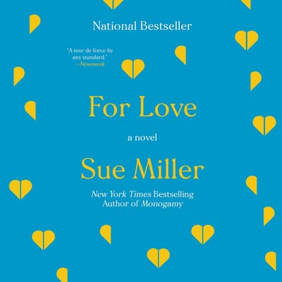 For Love by Sue Miller audiobook