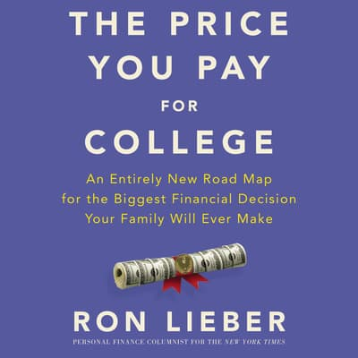 The Price You Pay for College by Ron Lieber audiobook