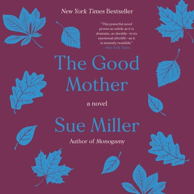 The Good Mother by Sue Miller audiobook