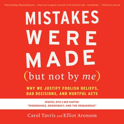 Mistakes Were Made (but Not by Me) Third Edition by Carol Tavris audiobook