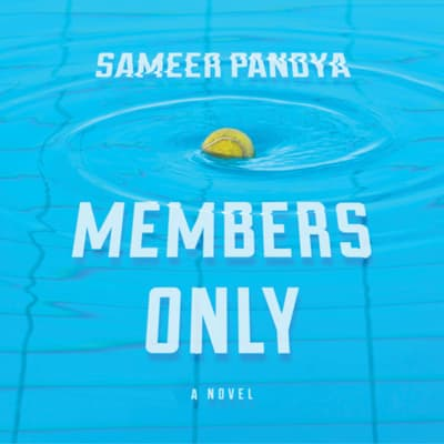 Members Only by Sameer Pandya audiobook