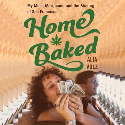 Home Baked by Alia Volz audiobook