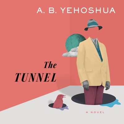 The Tunnel by A. B. Yehoshua audiobook