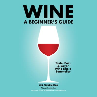 Wine by Kenneth Fredrickson audiobook