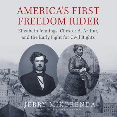 America's First Freedom Rider by Jerry Mikorenda audiobook