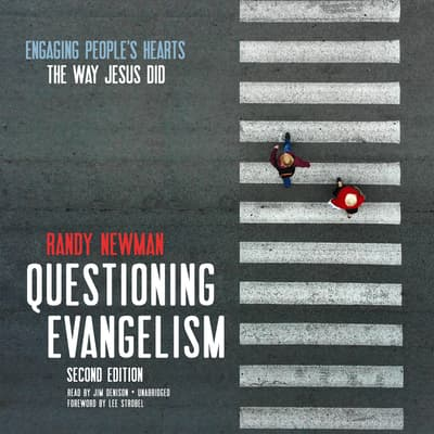 Questioning Evangelism, Second Edition by Randy Newman audiobook