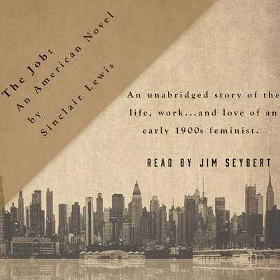 The Job by Sinclair Lewis audiobook
