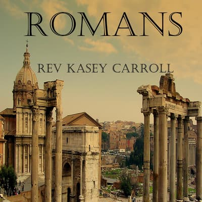 Romans by Kasey Carroll audiobook