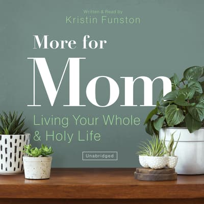 More for Mom by Kristin Funston audiobook