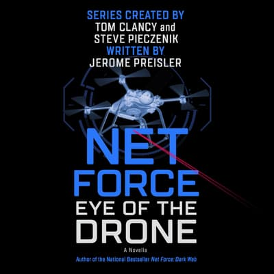 Net Force: Eye of the Drone by Jerome Preisler audiobook