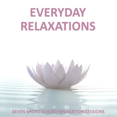 Everyday Relaxations by Sue Fuller audiobook