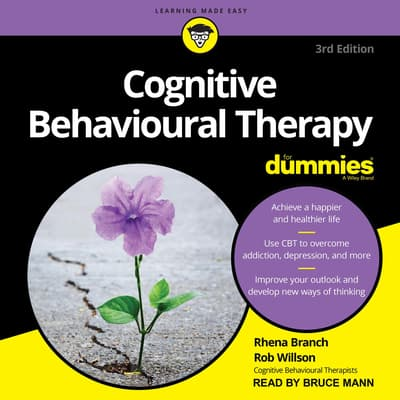 Cognitive Behavioural Therapy For Dummies by Rhena Branch audiobook