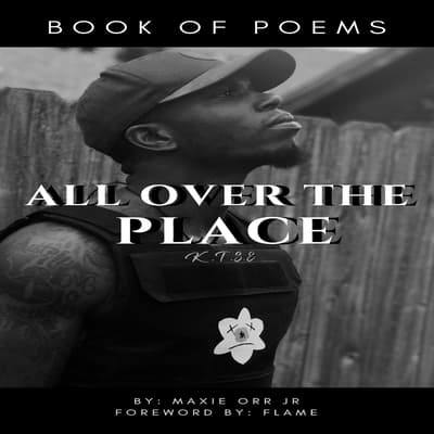 All Over The Place by Maxie Orr Jr audiobook