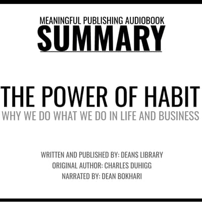 Summary: The Power of Habit by Charles Duhigg by Dean's Library audiobook