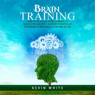 Brain Training by Kevin White audiobook