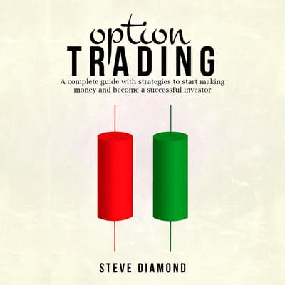 Option Trading by Steve Diamond audiobook