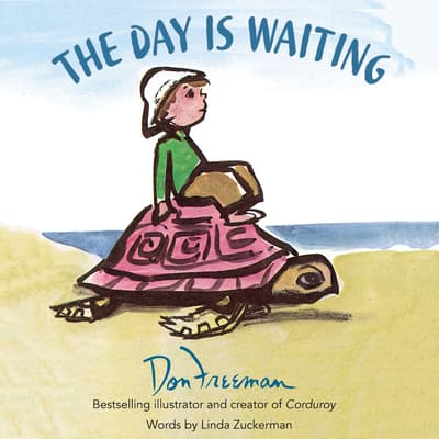 The Day Is Waiting by Linda Zuckerman audiobook