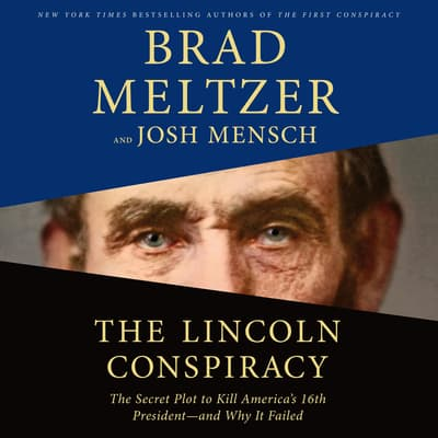 The Lincoln Conspiracy by Brad Meltzer audiobook