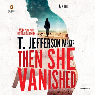 Then She Vanished by T. Jefferson Parker audiobook